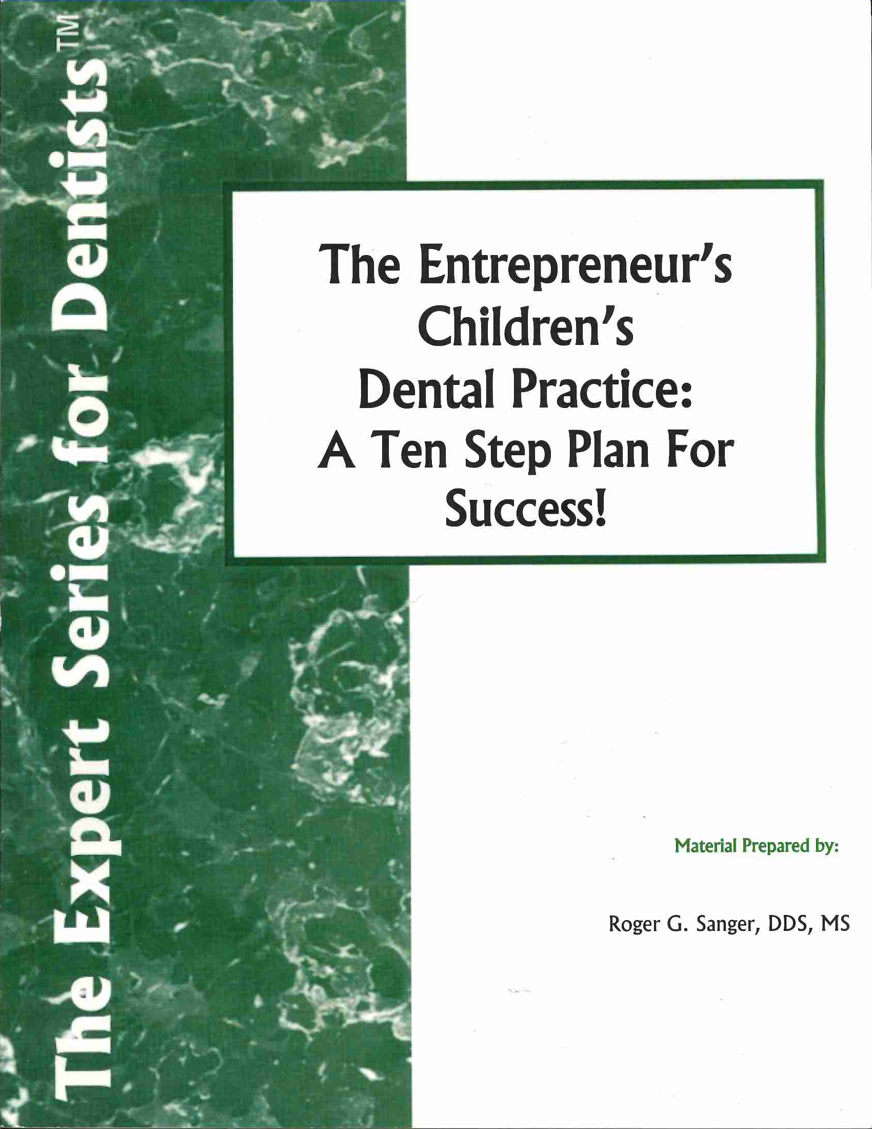 entrepreneur s children s dental practice ten step plan for entrepreneur s children s dental practice ten step plan for success