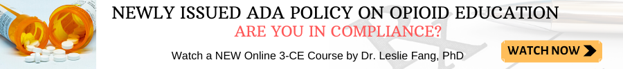 A COURSE THAT CONFORMS TO THE NEW ADA POLICY ON OPIOIDS