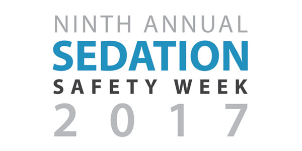 Ninth Annual Sedation Safety Week Another Success
